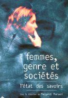 Femmes, genre et sociétés. L'état des savoirs