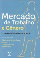 Mercado de Trabalho e Gênero. Comparações internacionais